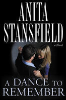 A Dance to Remember by Anita Stansfield