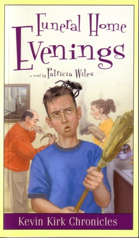 Funeral Home Evenings (Kevin Kirk Chronicles, 2) Patricia Wiles