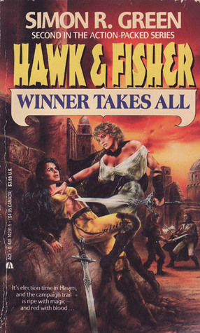 Winner Takes All by Simon R. Green