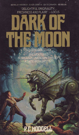 Dark of the Moon by P.C. Hodgell