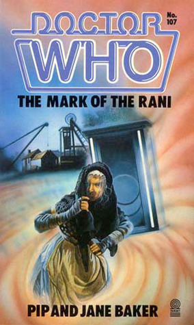 Doctor Who: The Mark Of The Rani (Doctor Who Library, No 107)