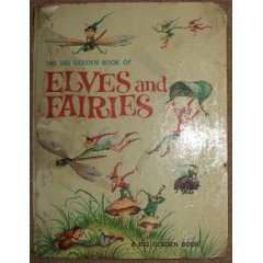 The Giant Golden Book of Elves and Fairies with Assorted Pixi... by Jane Werner Watson