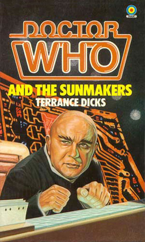 Doctor Who and the Sunmakers (Doctor Who Library (Target) #60)
