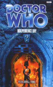 Doctor Who: Independence Day Past Doctor Adventures 36