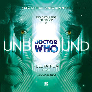 Doctor Who Unbound by David Bishop