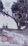 Delhi Is Not Far by Ruskin Bond
