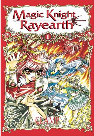 Magic Knight Rayearth I, Tome 1 by CLAMP