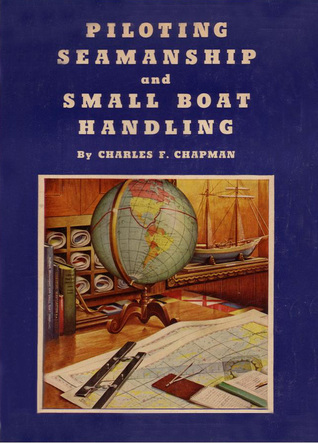 Piloting, Seamanship And Small Boat Handling (50th Anniversary)