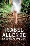 The Sum of Our Days by Isabel Allende