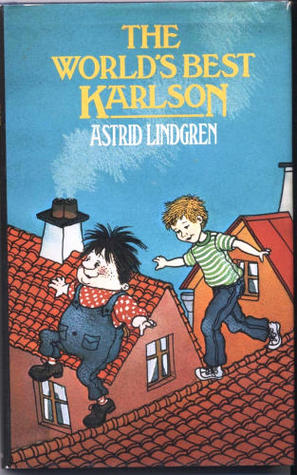 Download online The World's Best Karlson (Karlsson-on-the-Roof #3) PDF
