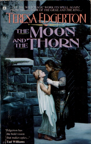 Moon And The Thorn by Teresa Edgerton