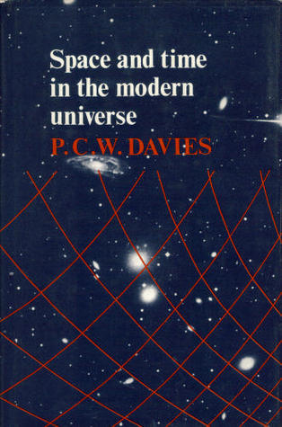 Space And Time In The Modern Universe by Paul      Davies