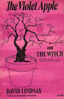 The Violet Apple & The Witch by David Lindsay