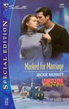 Marked For Marriage (Montana Mavericks) (Silhouette Special Edition #1447)