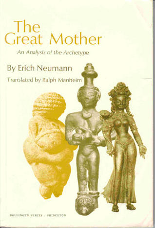 The Great Mother: An Analysis of the Archetype (Bollingen)