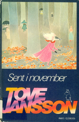 Sent i November by Tove Jansson
