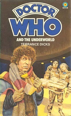 Doctor Who and Underworld by Terrance Dicks