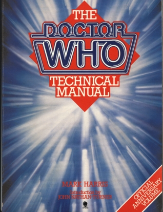 Doctor Who Technical Manual by Mark     Harris
