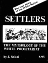 Settlers: The Mythology of the White Proletariat
