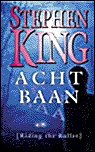 Achtbaan [Riding the Bullet] by Stephen King