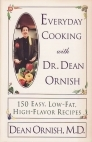 Everyday Cooking with Dr. Dean Ornish by Dean Ornish