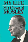 My Life by Oswald Mosley