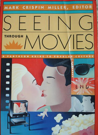 Seeing Through Movies (Pantheon Guide to Popular Culture)