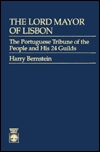 The Lord Mayor of Lisbon by Harry   Bernstein