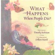 Free online download What Happens When People Die? CHM