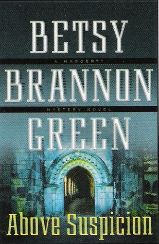 Above Suspicion by Betsy Brannon Green
