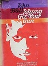 Johnny Get Your Gun: A Novel (Virgil Tibbs Mystery Novel)