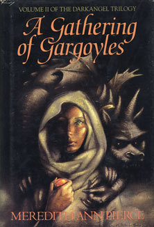 A Gathering of Gargoyles by Meredith Ann Pierce