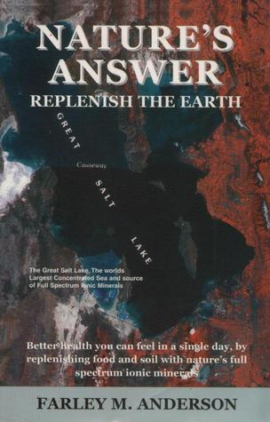 Nature's Answer:  Replenish the Earth