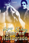 Amor En Retrogrado by A.M. Riley