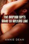 The Average Girl's Guide To Getting Laid