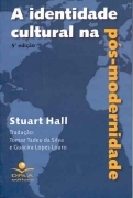 The Question of Cultural Identity by Stuart Hall