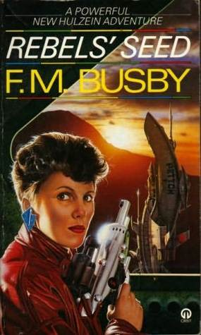 Rebels' Seed by F.M. Busby