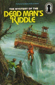 The Mystery of the Dead Man's Riddle by William Arden