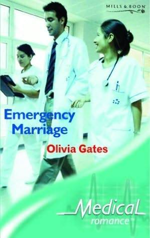 Emergency Marriage by Olivia Gates