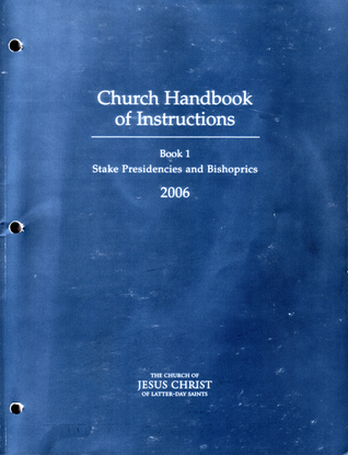 Church Handbook of Instructions by The Church of Jesus Christ ...