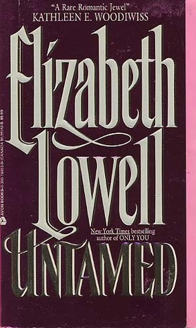 Untamed by Elizabeth Lowell