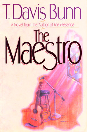 The Maestro by T. Davis Bunn