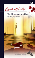 The Mysterious Mr. Quin - Mr. Quin yang Misterius by Agatha Christie