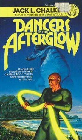 Dancers in the Afterglow by Jack L. Chalker