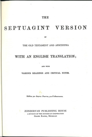 Download online for free The Septuagint Version of the Old Testament and Apocrypha with an English Translation by Lancelot Charles Lee Brenton PDF