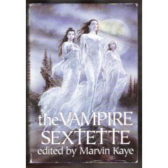 The Vampire Sextette by Marvin Kaye