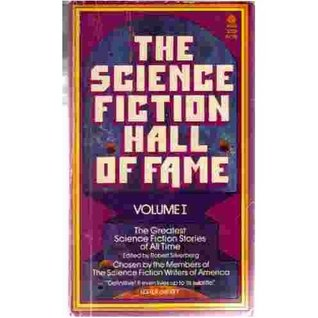 The Science Fiction Hall of Fame 1 (The Science Fiction Hall of Fame #1)