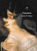 Cuentos by Anton Chekhov