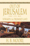 Towards the Promised Land (Out of Jerusalem, #3)