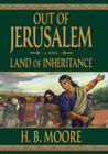 Land of Inheritance (Out of Jerusalem, #4)
